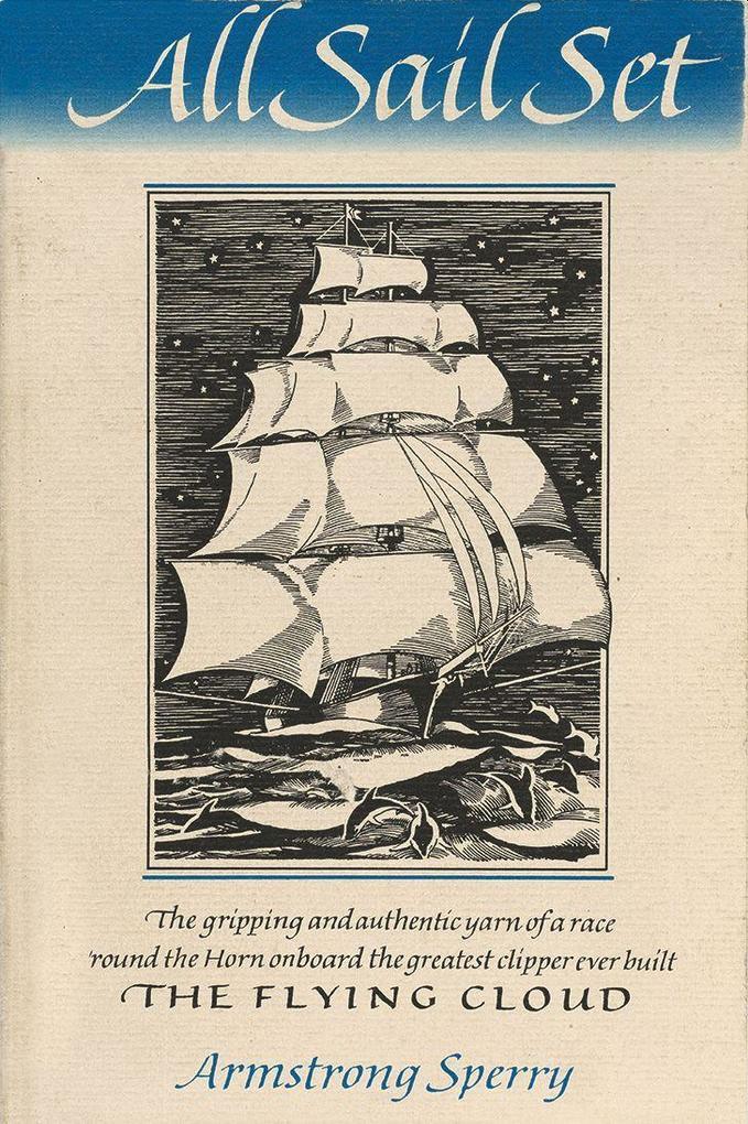 All Sail Set: A Romance of the Flying Cloud als Taschenbuch