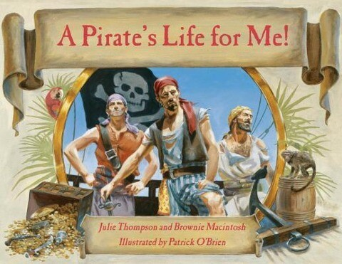 A Pirate's Life for Me als Taschenbuch