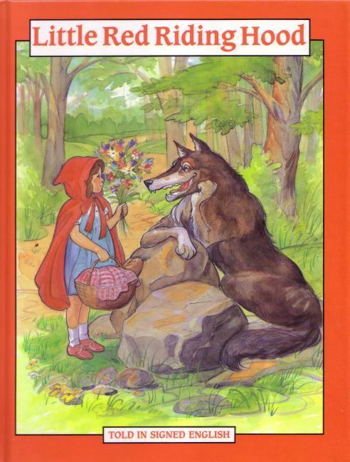 Little Red Riding Hood: Told in Signed English als Buch