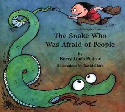 The Snake Who Was Afraid of People als Buch
