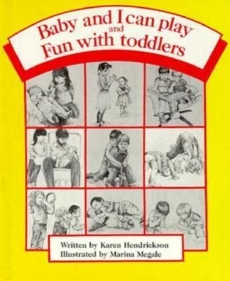 Baby and I Can Play & Fun with Toddlers: Getting Along Together als Buch