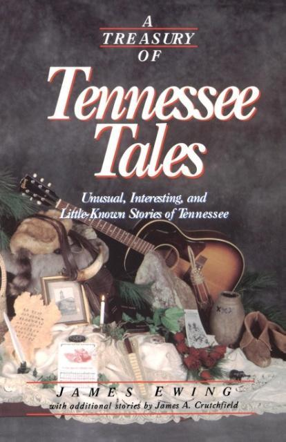 A Treasury of Tennessee Tales als Taschenbuch