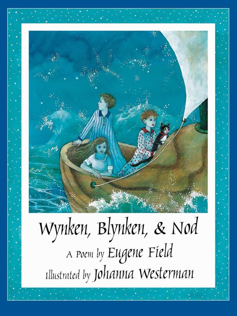 Wynken, Blynken, & Nod als Buch