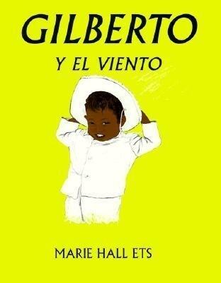Gilberto y el Veinto = Gilberto & the Wind als Taschenbuch