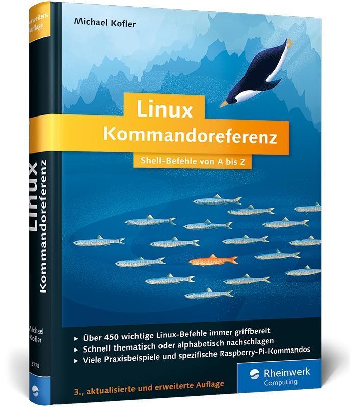 Linux Kommandoreferenz als Buch von Michael Kofler