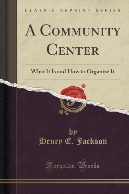 A Community Center als Taschenbuch von Henry E....