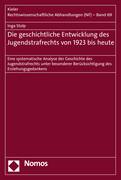 Die geschichtliche Entwicklung des Jugendstrafrechts von 1923 bis heute