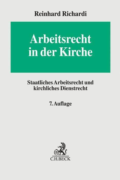 Arbeitsrecht in der Kirche als Buch von Reinhar...