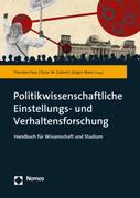 Politikwissenschaftliche Einstellungs- und Verhaltensforschung