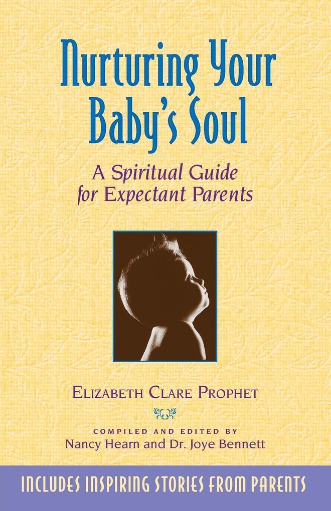 Nurturing Your Baby's Soul als Taschenbuch