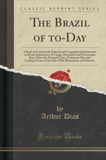 The Brazil of to-Day als Taschenbuch von Arthur...