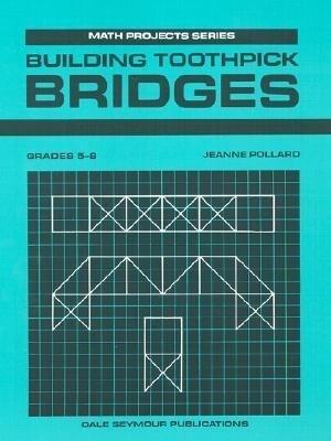 Building Toothpick Bridges Gr5 93 als Taschenbuch