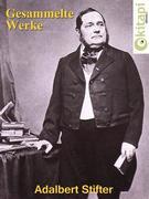 Adalbert Stifter - Gesammelte Werke