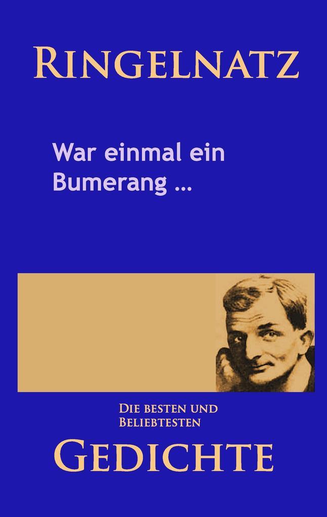 Gedichte - War einmal ein Bumerang ... als Buch...