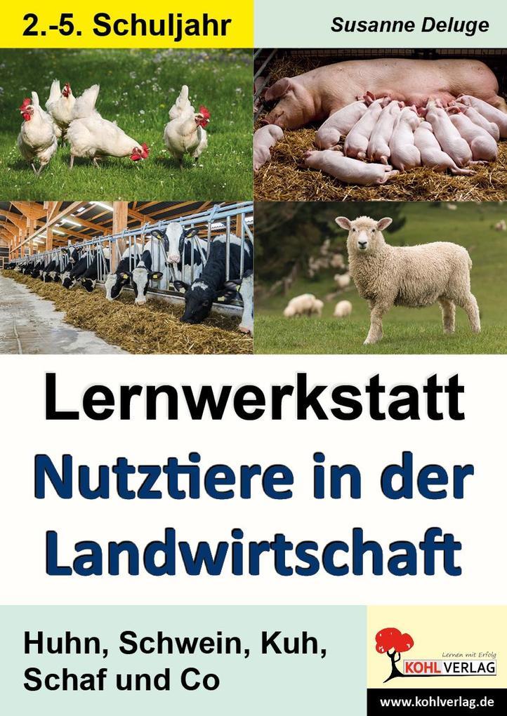Lernwerkstatt Nutztiere in der Landwirtschaft a...