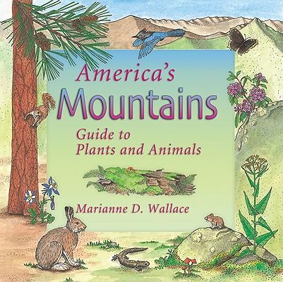 America's Mountains: Guide to Plants and Animals als Taschenbuch