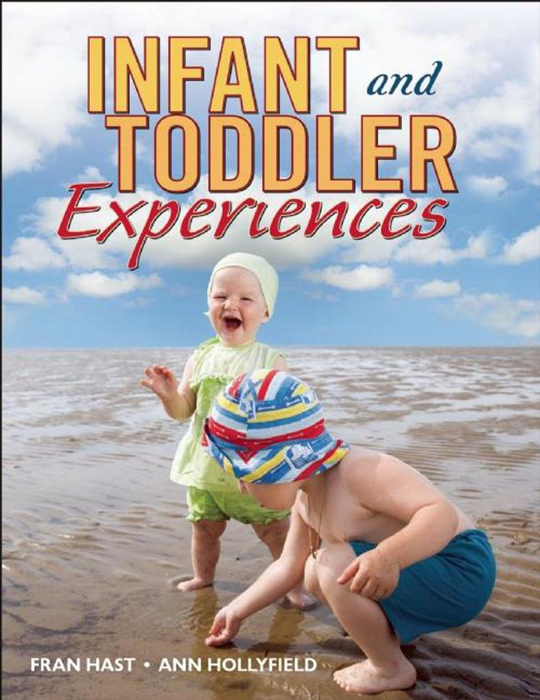 Infant and Toddler Experiences als Taschenbuch