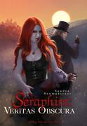 Seraphim: Veritas Obscura