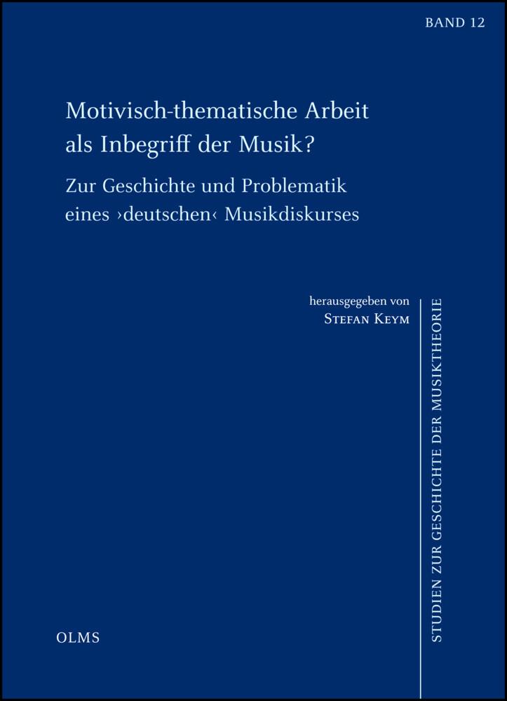 Motivisch-thematische Arbeit als Inbegriff der ...