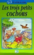 LES TROIS PETITS COCHONS.PACK CON CD als Taschenbuch
