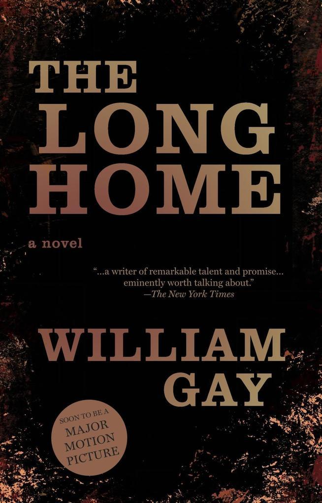 The Long Home als eBook Download von William Gay