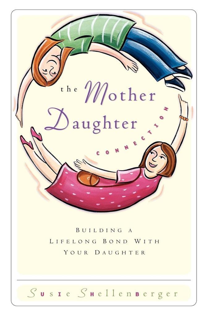 The Mother Daughter Connection als Taschenbuch