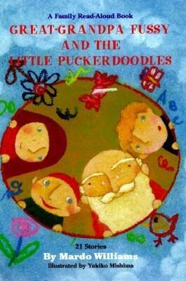 Great-Grandpa Fussy and the Little Puckerdoodles als Buch