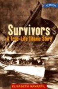 Survivors a True-Life Titanic Story als Taschenbuch