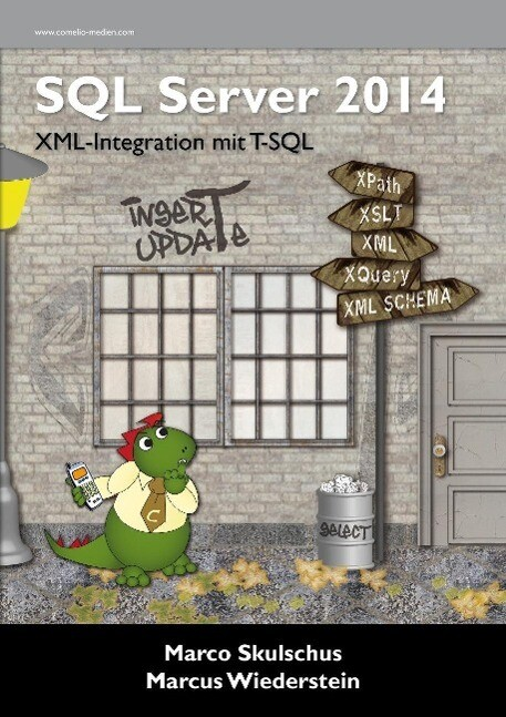 MS SQL Server 2014. XML-Integration mit T-SQL a...