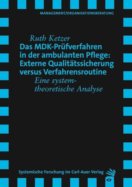 Das MDK-Prüfverfahren in der ambulanten Pflege:...