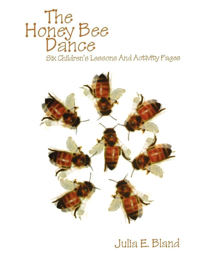 The Honey Bee Dance als Taschenbuch