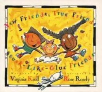 New Friends, True Friends, Stuck-like-glue-friends als Taschenbuch