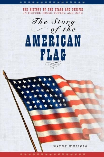 The Story of the American Flag als Taschenbuch