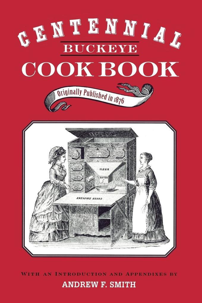 CENTENNIAL BUCKEYE COOK BOOK als Taschenbuch