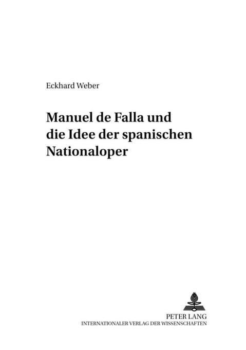 Manuel de Falla und die Idee der spanischen Nat...