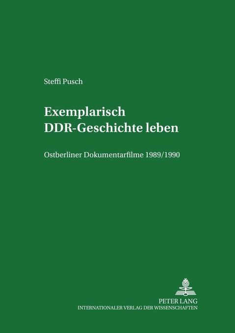 Exemplarisch DDR-Geschichte leben als Buch von ...