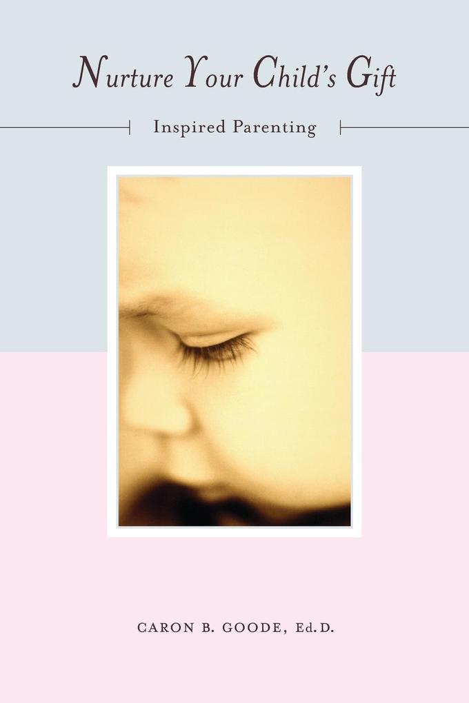 NURTURE YOUR CHILDS GIFT als Taschenbuch