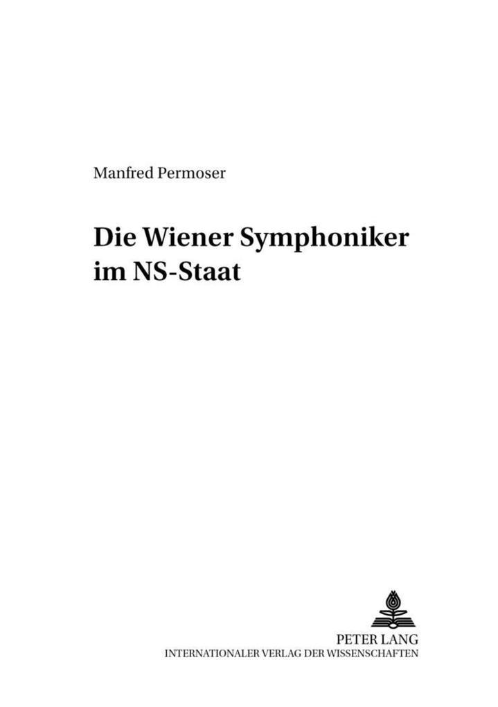 Die Wiener Symphoniker im NS-Staat als Buch von...