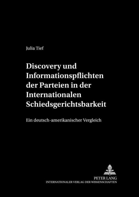 Discovery und Informationspflichten der Parteie...