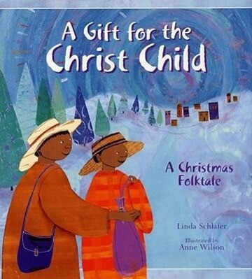 A Gift for the Christ Child: A Christmas Folktale als Buch
