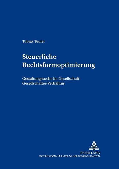 Steuerliche Rechtsformoptimierung als Buch von ...