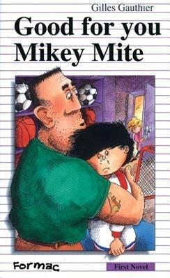 Good for You, Mikey Mite als Taschenbuch