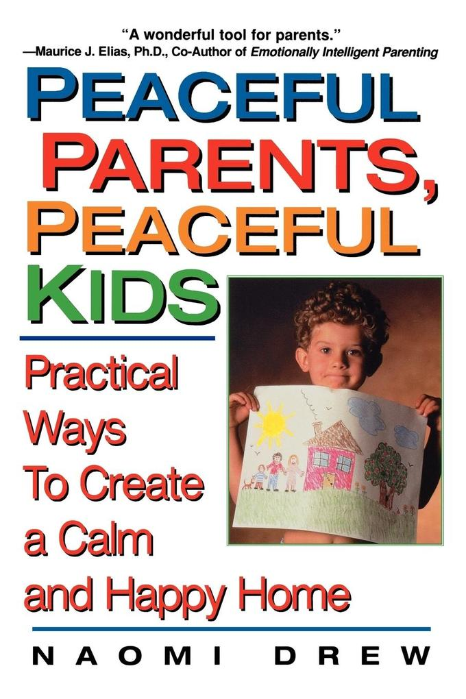 Peaceful Parents, Peaceful Kids als Buch