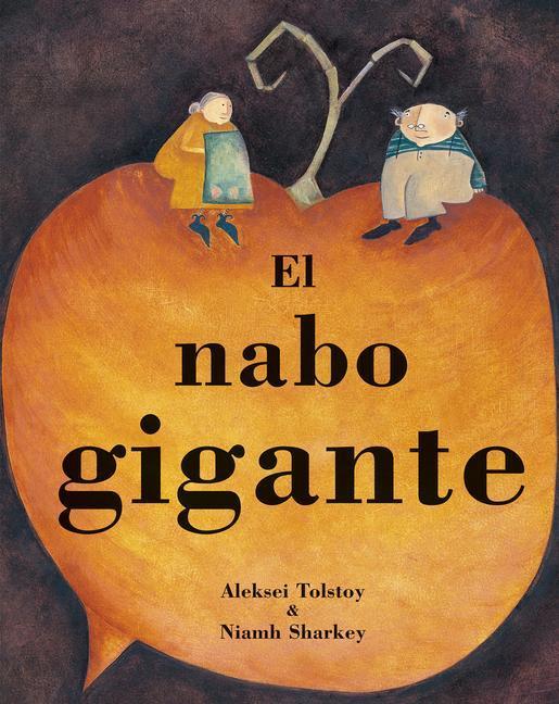 El Nabo Gigante = The Gigantic Turnip als Taschenbuch