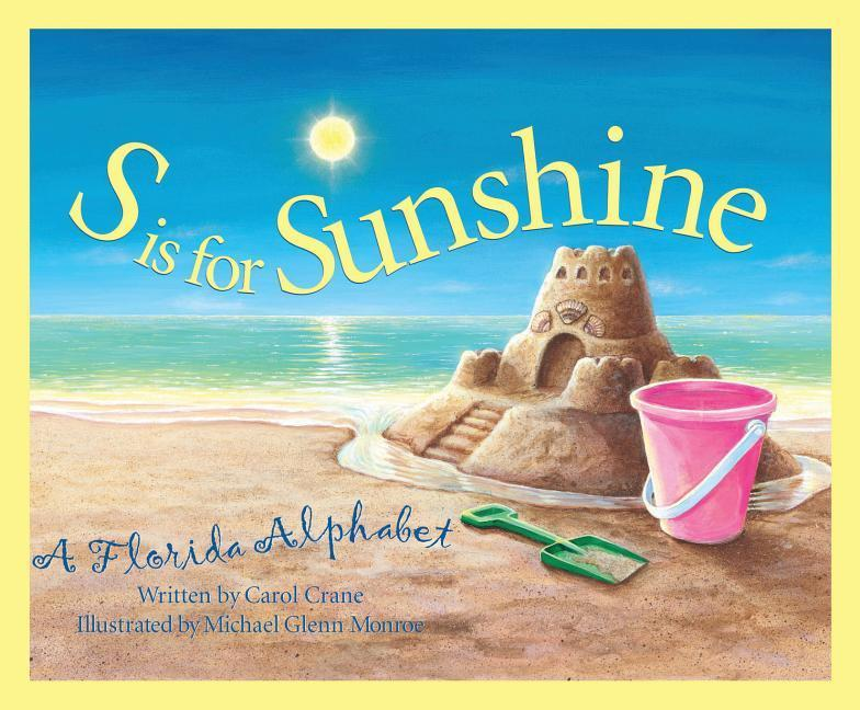 S is for Sunshine: A Florida Alphabet als Buch