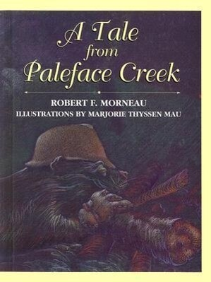 A Tale from Paleface Creek als Buch
