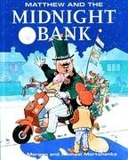 Matthew & Midnight Bank