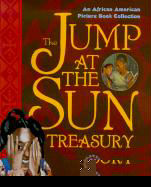 Jump at the Sun Treasury: An African American Picture Book Collection als Buch