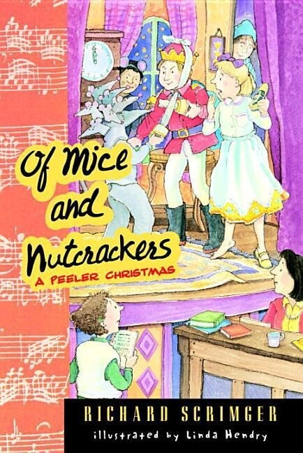 Of Mice and Nutcrackers: A Peeler Christmas als Taschenbuch