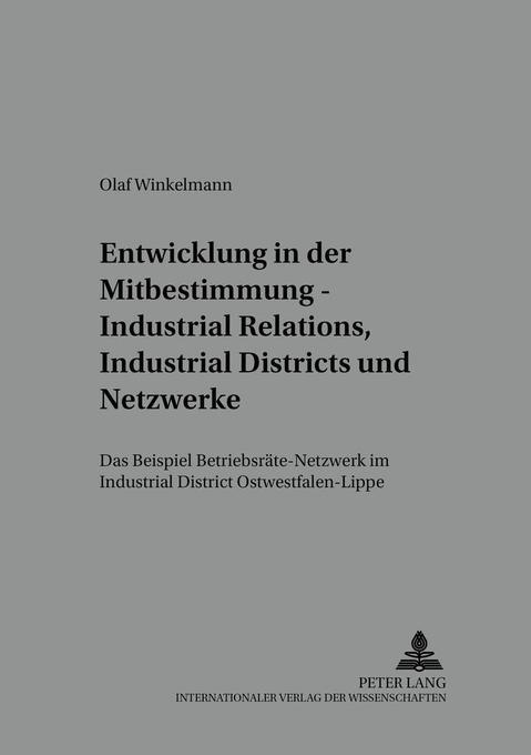 Entwicklung in der Mitbestimmung - Industrial R...